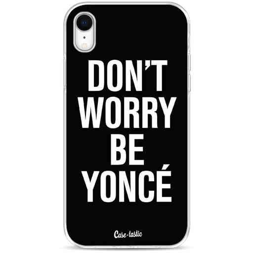Casetastic Softcover Apple iPhone XR - Don't Worry Beyoncé