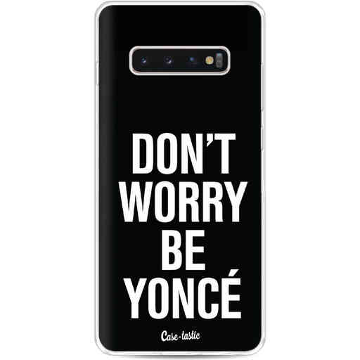 Casetastic Softcover Samsung Galaxy S10 Plus - Don't Worry Beyoncé