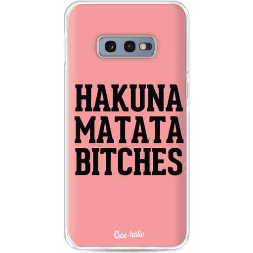 Casetastic Softcover Samsung Galaxy S10e - Hakuna Matata Bitches