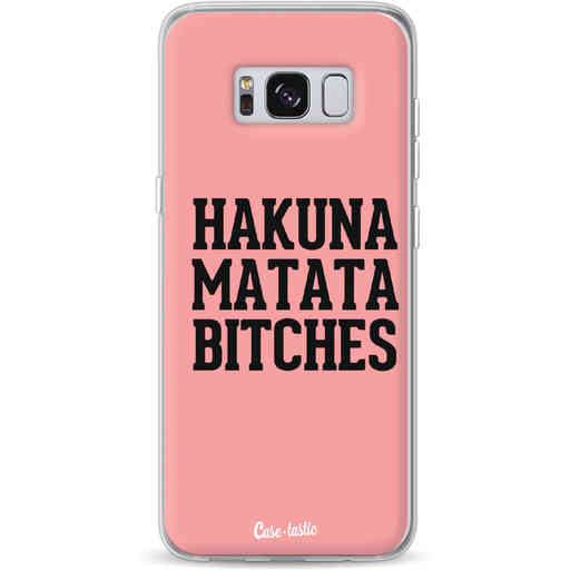 Casetastic Softcover Samsung Galaxy S8 - Hakuna Matata Bitches